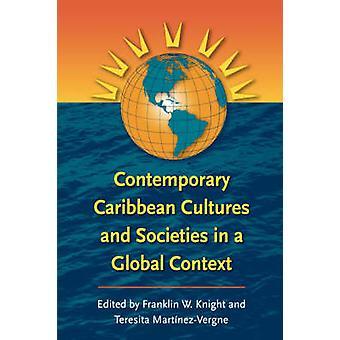Samtida karibiska kulturer och samhällen i ett globalt sammanhang av Knight & Franklin W.