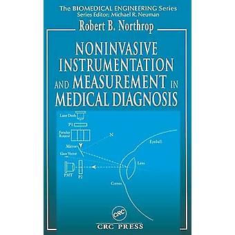 Noninvasive instrumentatie en meting in de medische diagnose door Northrop & Robert B.