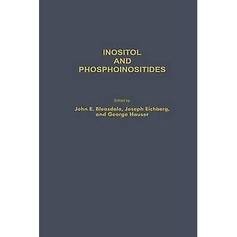 Inositol and Phosphoinositides  Metabolism and Regulation by Bleasdale & John E.