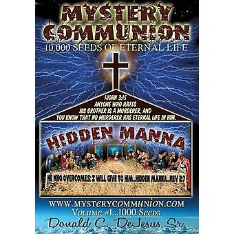 Mystery Communion by DeJesus Sr. & Donald C.