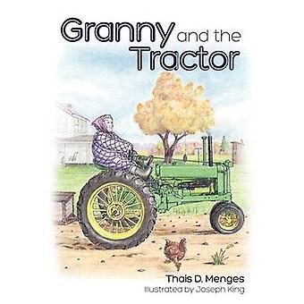 Oma und der Traktor von Menges & Thais D