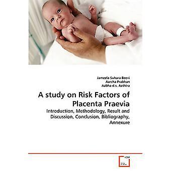 Tutkimus riski tekijöistä placenta Praevia on Suhara Beevi & Jameela