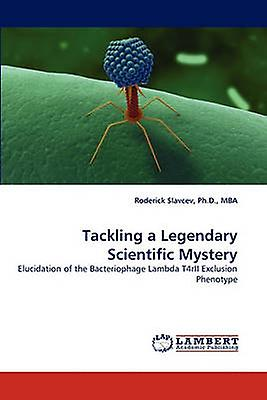 Tackling a Legendary Scientific Mystery by Slavcev & Ph.D. & MBA & Roderick