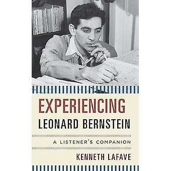 Passando por Leonard Bernstein - companheiro de um ouvinte por Kenneth LaF