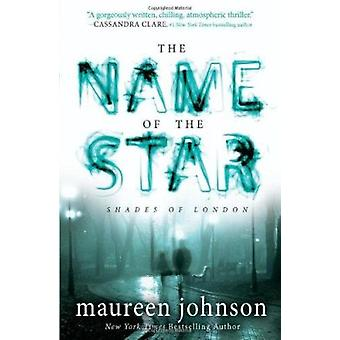 The Name of the Star by Maureen Johnson - 9780142422052 Book