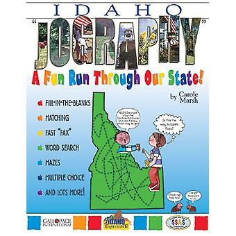 Idaho Jography! by Carole Marsh - 9780793398249 Book