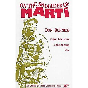 On the Shoulder of Marti - Cuban Literature of the Angolan War by Dona