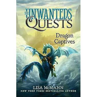 Dragon Captives by Lisa McMann - 9781481456814 Book