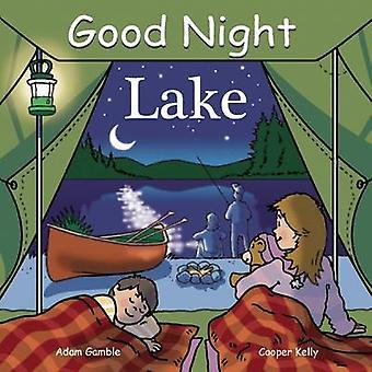 Good Night Lake by Adam Gamble - 9781602190283 Book