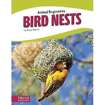 Animal Engineers - Birds Nests by Animal Engineers - Birds Nests - 9781