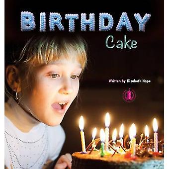 Birthday Cake by Elizabeth Hope - 9781776500062 Book
