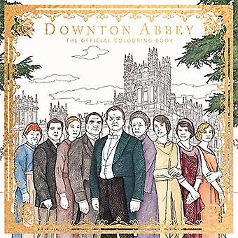 Downton Abbey - The Official Colouring Book by Carnival Film & Televis