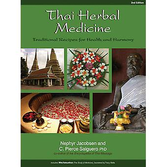 Thai Herbal Medicine - Traditional Recipes for Health and Harmony (2nd