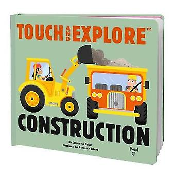 Touch and Explore Construction by Touch and Explore Construction - 97