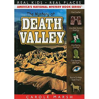 The Mystery at Death Valley by Carole Marsh - 9780635075963 Book