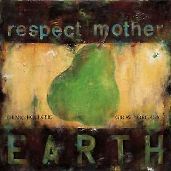 Respect Mother Earth Poster Print by Wani Pasion