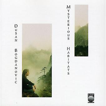 Dusan Bogdanovic - mystiske levesteder [CD] USA import