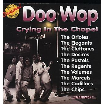 Doo Wop - Crying in the Chapel [CD] USA import
