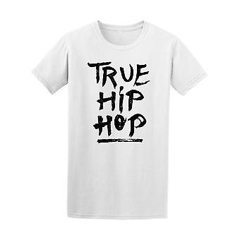 The Words True Hip In Ink Style Tee Men's -Image by Shutterstock