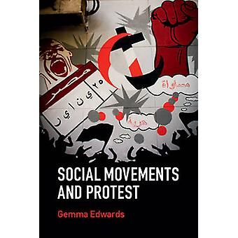 Social Movements and Protest by Gemma Edwards