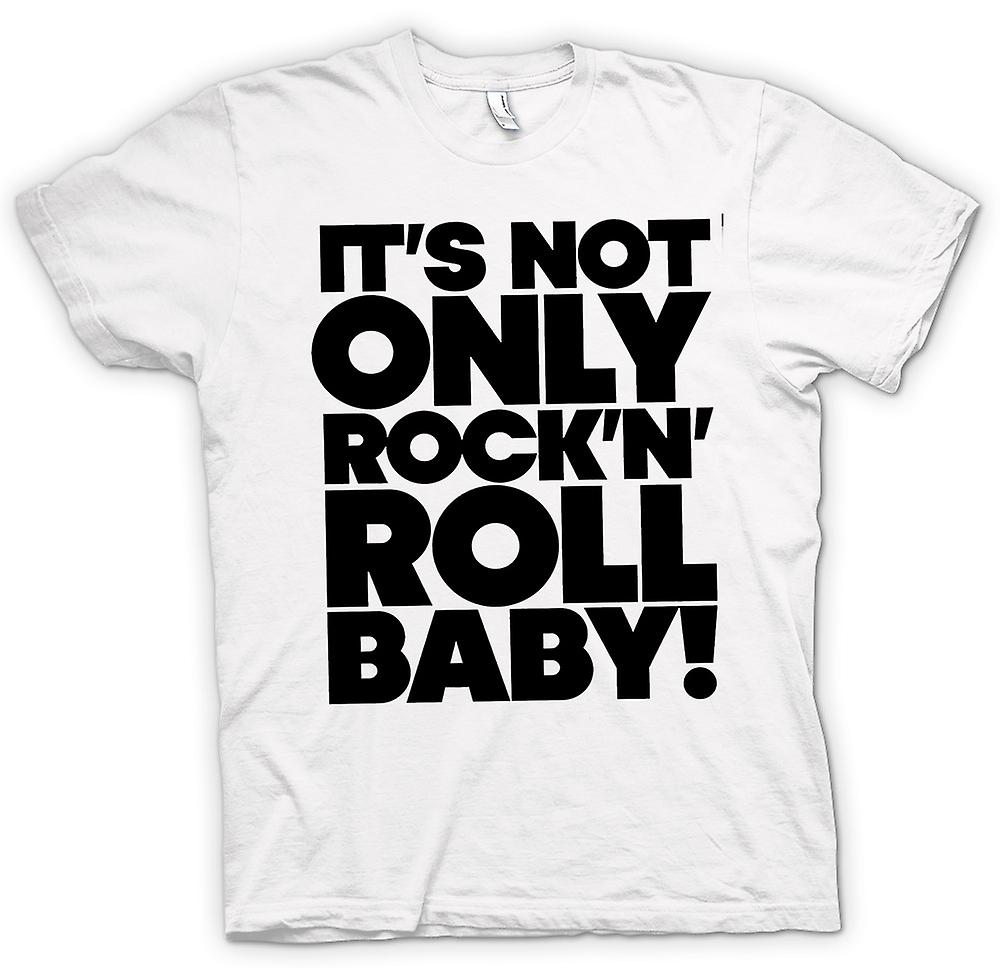 Womens T-shirt - It's Not Only Rock n Roll Baby