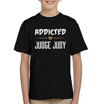 Addicted To Judge Judy Kid's T-Shirt