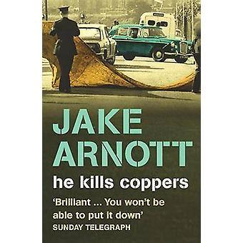 Hij doodt koperplaten door Jake Arnott - 9780340748800 boek