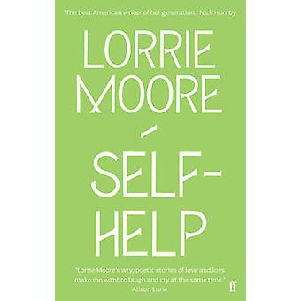 Self-Help (Main) by Lorrie Moore - 9780571260850 Book