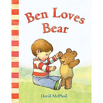 Ben Loves Bear by David McPhail - 9781419703867 Book