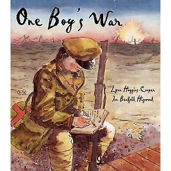 One Boy's War by Lynn Huggins-Cooper - Ian Benfold Haywood - 97818478