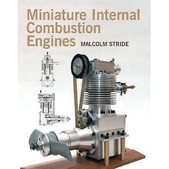 Miniatuur motoren met inwendige verbranding door Malcolm Stride - 97818612692