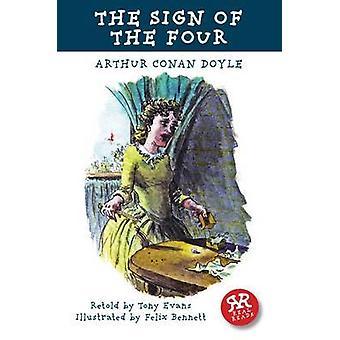 The Sign of the Four by Arthur Conan Doyle - Tony Evans - Felix Benne