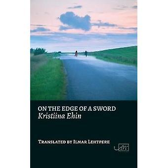 On the Edge of a Sword by On the Edge of a Sword - 9781911469230 Book