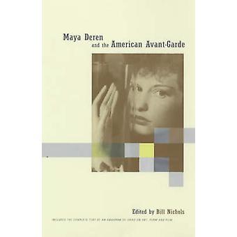 Maya Deren e l'avanguardia americana - include il testo integrale o