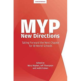 MYP - New Directions by Mary Hayden - Jeff Thompson - Judith A. Fabia