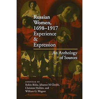 Russian Women - 1698-1917 - Experience and Expression - an Anthology o