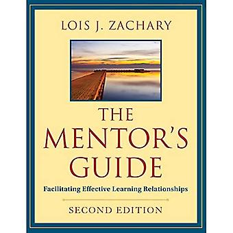Der Mentor-Guide: effektive Beziehungen lernen zu erleichtern