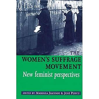 Kvinners stemmerett bevegelsen: nye feministiske perspektiver