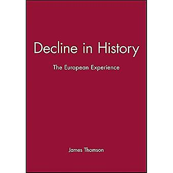 Decline in History The European Experience