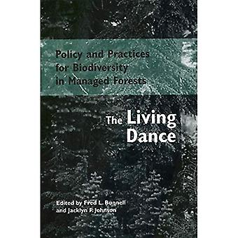 Policy and Practices for Biodiversity in Managed Forests : The Living Dance