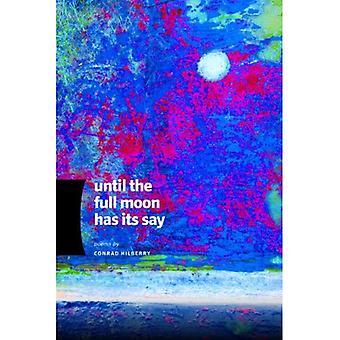 Tills fullmånen har sitt att säga (tillverkad i Michigan Writers Series)
