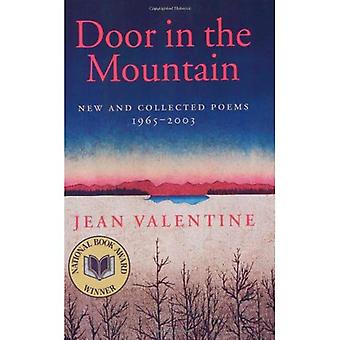 Door in the Mountain: New and Collected Poems, 1965-2003 (Wesleyan Poetry): New and Collected Poems, 1965-2003 (Wesleyan Poetry)