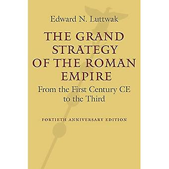 The Grand Strategy of the�Roman Empire: From the First�Century Ce to the Third