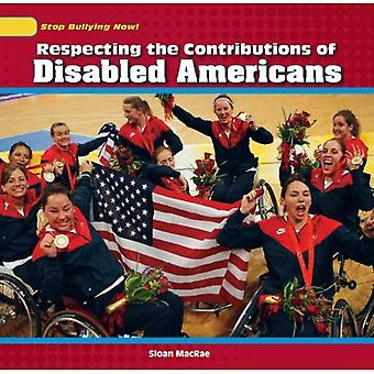 Respecting the Contributions of Disabled Americans (Stop Bullying Now!)