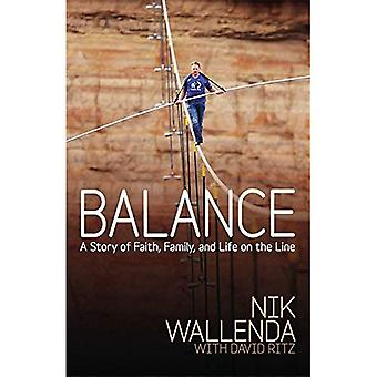 Balance: A Story of Faith, Family, and Life on the Line