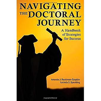 Navigera forskarnivå resan: en handbok för strategier för framgång