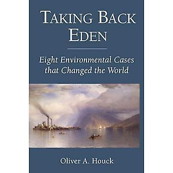 Ta tillbaka Eden: Åtta miljömål som förändrade världen