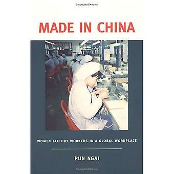 Feito em China: as mulheres operários em um local de trabalho Global