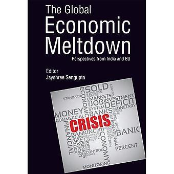 The Global Economic Meltdown