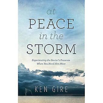 Au calme dans la tempête: connaissent la présence du Sauveur lorsque vous avez besoin de lui plus